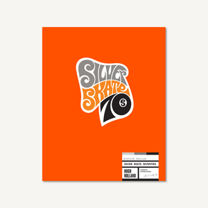 Silver. Skate. Seventies. (Limited Edition)