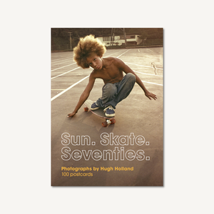 Sun. Skate. Seventies.: 100 Postcards