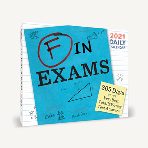 F in Exams 2021 Daily Calendar