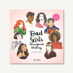 Bad Girls Throughout History 2021 Wall Calendar