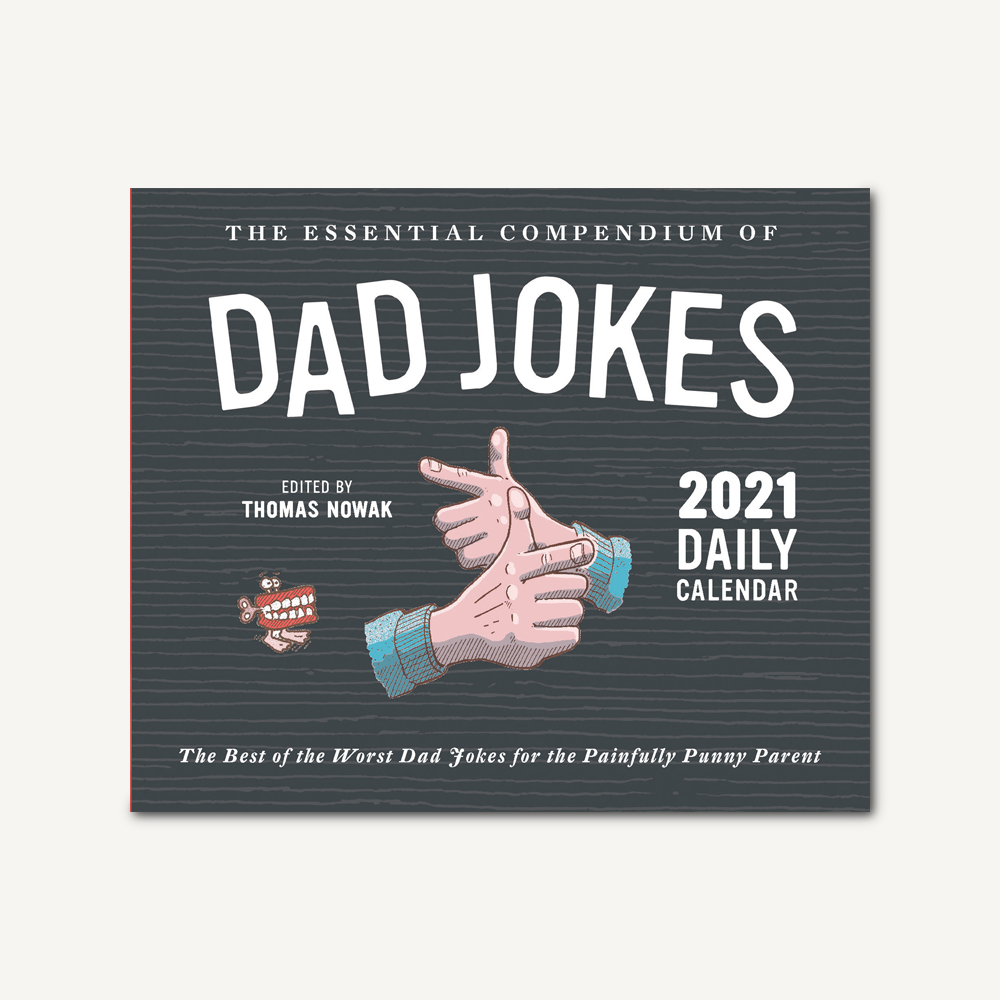 Essential Compendium of Dad Jokes 2021 Daily Calendar