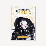 Feathered & Fabulous