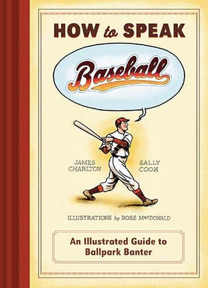 How to Speak Baseball