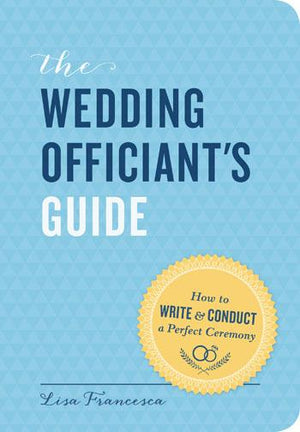 Wedding Officiant's Guide