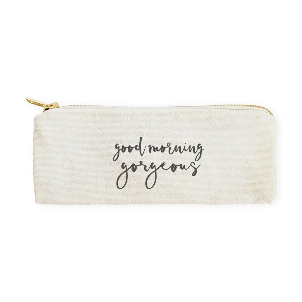 Good Morning Gorgeous Cotton Canvas Pencil Case and Travel Pouch