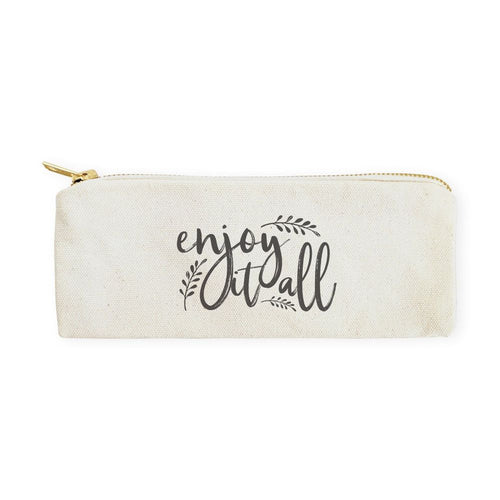 Enjoy It All Cotton Canvas Pencil Case and Travel Pouch