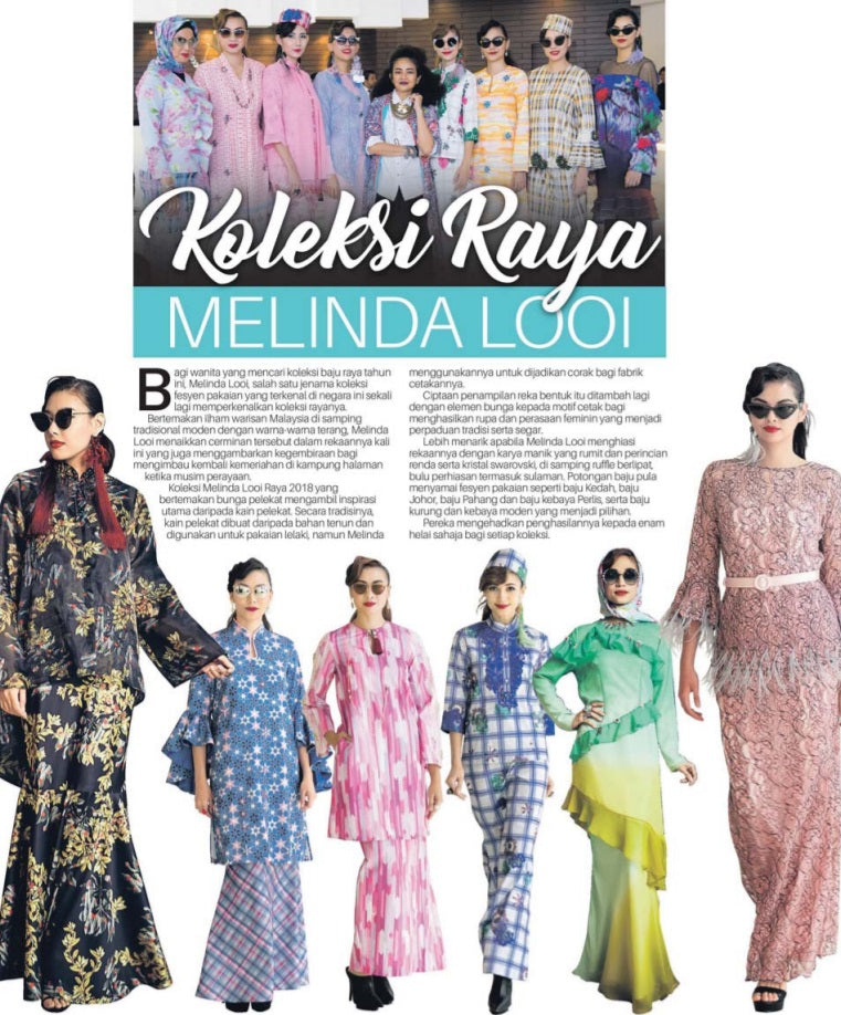 Melinda Looi Ready-To-Wear Raya 2018 Collection, Bunga Pelikat, Featured On Sinar Harian.