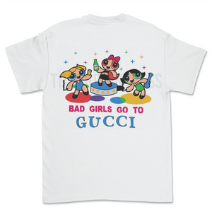 GOOD GIRLS GO TO CHAN TEE