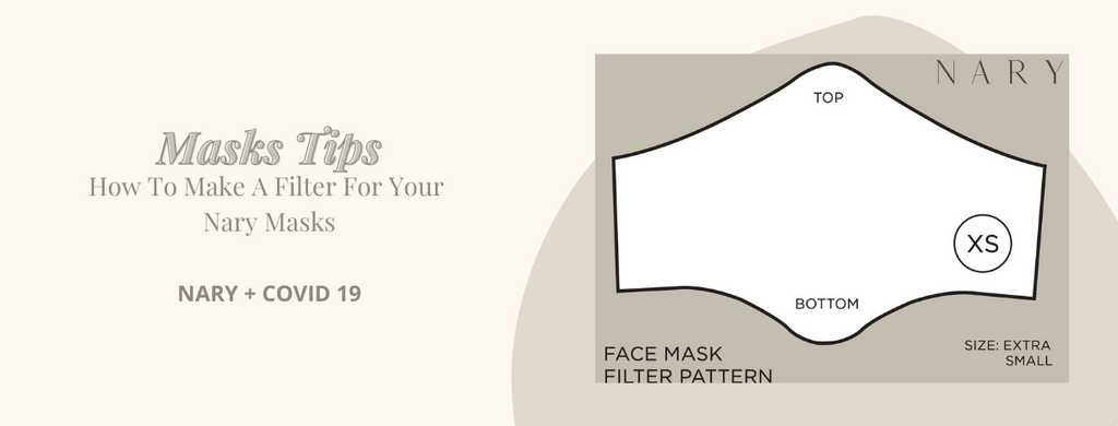 Masks Tips: How To Make A Filter for Your Mask