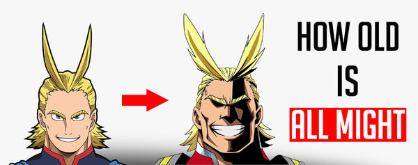 How old is All Might ?