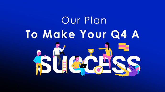 How To Prepare For a Successful Q4