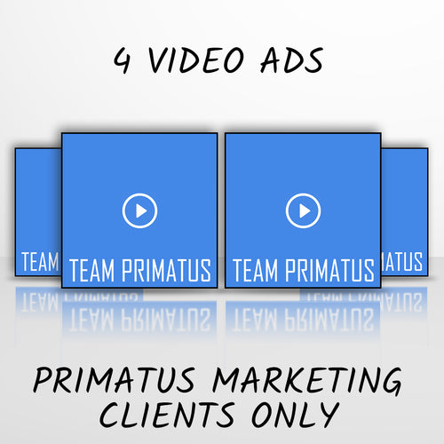 4 Videos (Primatus Marketing Clients ONLY)