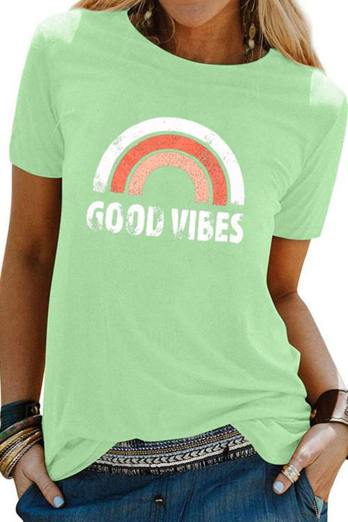 Good Vibes Rainbow Printed  T-Shirt