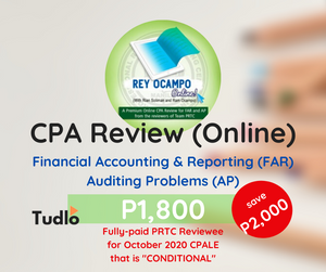 "REY OCAMPO ONLINE: Online CPA Review - FAR & AP [PRTC + ""Conditional"" Status Add-on Rate]"