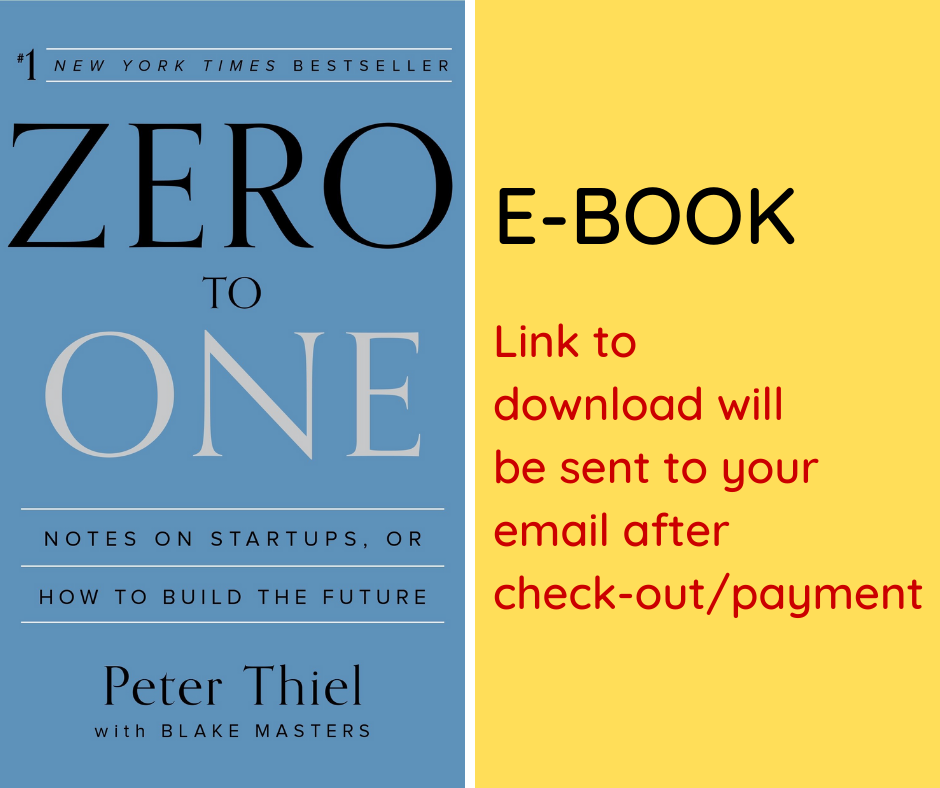 E-BOOK: Zero to One: Notes on Startups, or How to Build the Future