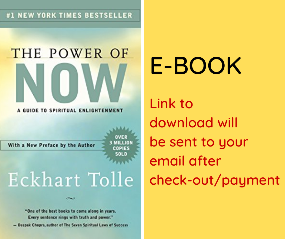E-BOOK: The Power of Now: A Guide to Spiritual Enlightenment
