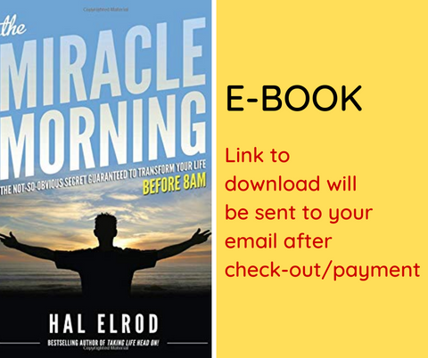 E-BOOK: The Miracle Morning: The Not-So-Obvious Secret Guaranteed to Transform Your Life (Before 8AM)