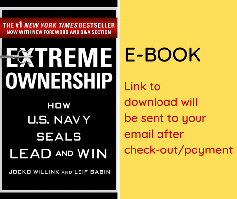 E-BOOK: Extreme Ownership: How U.S. Navy SEALs Lead and Win