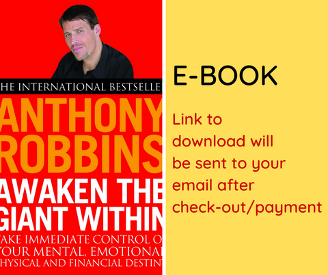 E-BOOK: Awaken the Giant Within : How to Take Immediate Control of Your Mental, Emotional, Physical and Financial Destiny!