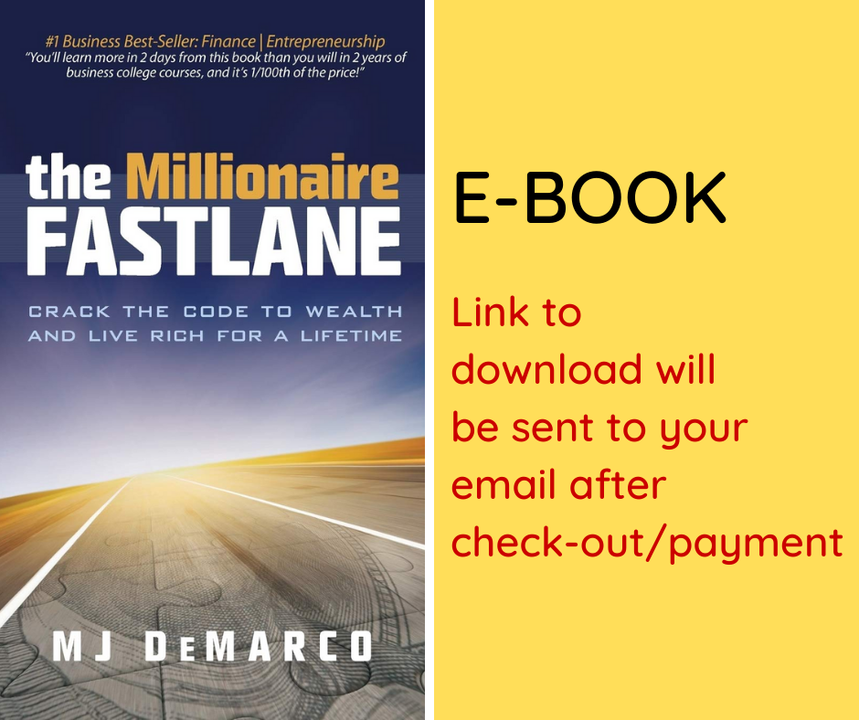 E-BOOK: The Millionaire Fastlane: Crack the Code to Wealth and Live Rich for a Lifetime!
