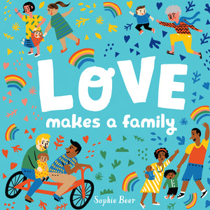 Love Makes a Family - Things They Love