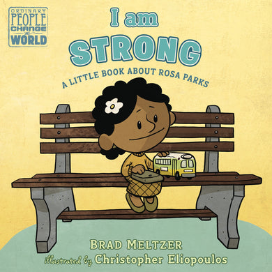 I am Strong - A Little Book About Rosa Parks - Things They Love