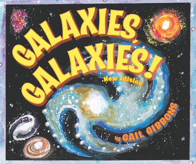 Galaxies, Galaxies! - Things They Love