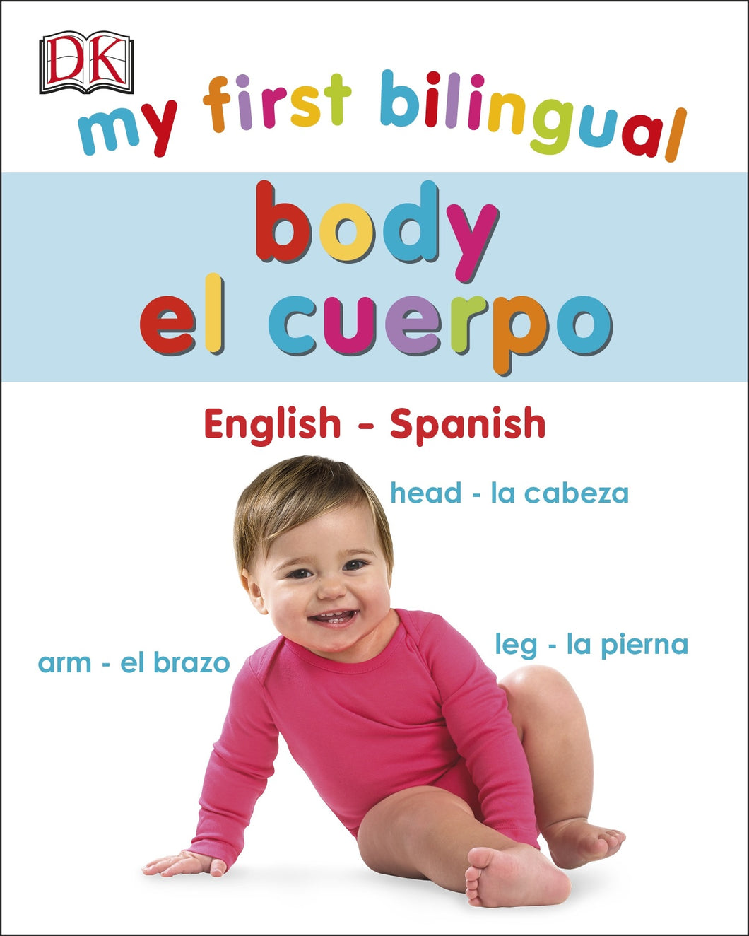 My First Bilingual Body - Things They Love