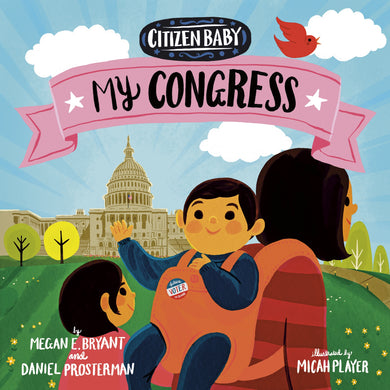 Citizen Baby: My Congress - Things They Love
