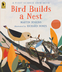 Bird Builds a Nest:A First Science Storybook - Things They Love