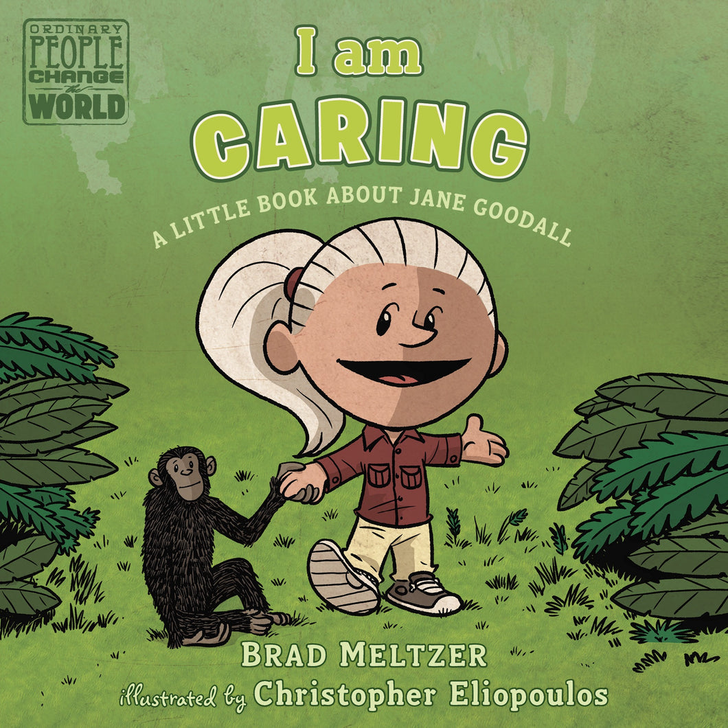 I am Caring - A Book About Jane Goodall - Things They Love