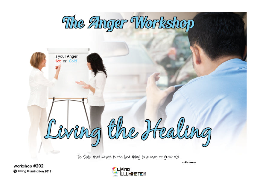 Anger workshop: living the healing