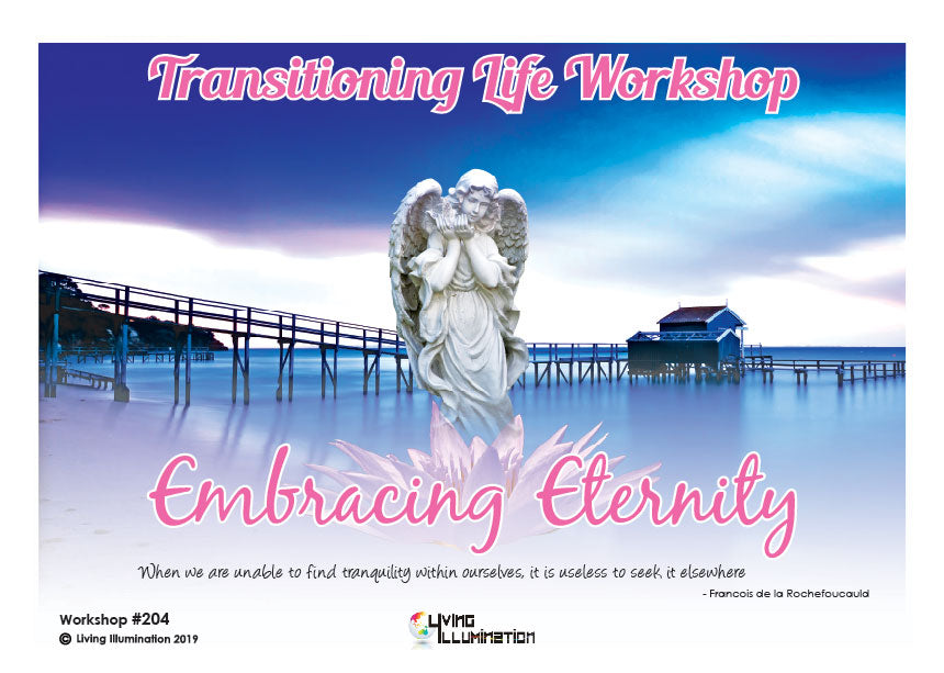 Transitioning Life - Embracing Eternity
