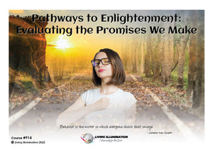 Pathways to Enlightenment: Evaluating the Promises We Make Course (#914)