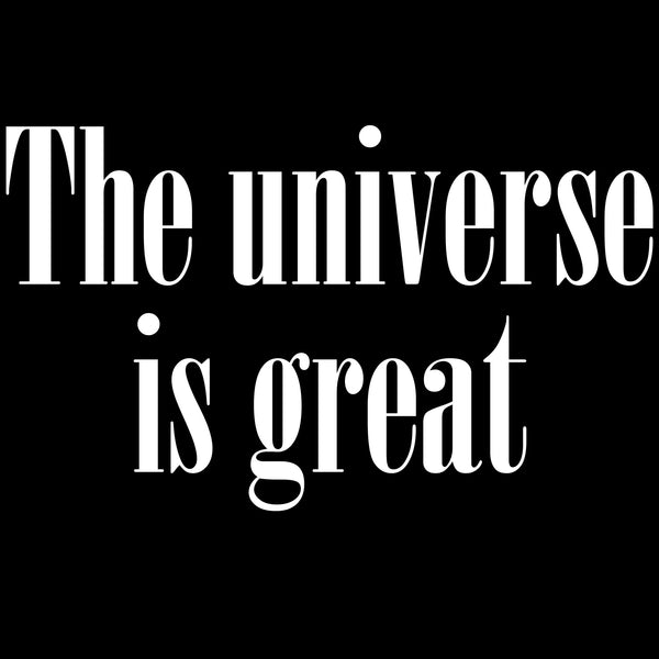 The universe is great - Studio Caro-lines