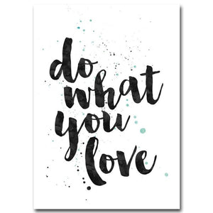 """Do What You Love"" Motivational Quote and More!"