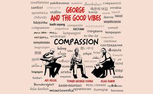 George And The Good Vibes - Compassion