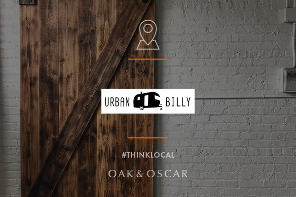 THINK LOCAL: URBAN BILLY
