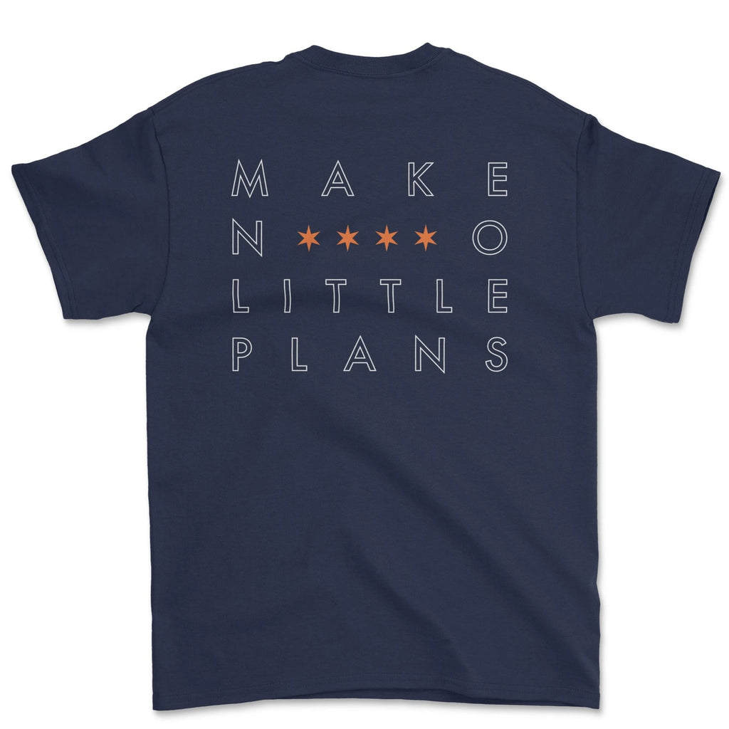 Shirt - Make No Little Plans-Oak & Oscar