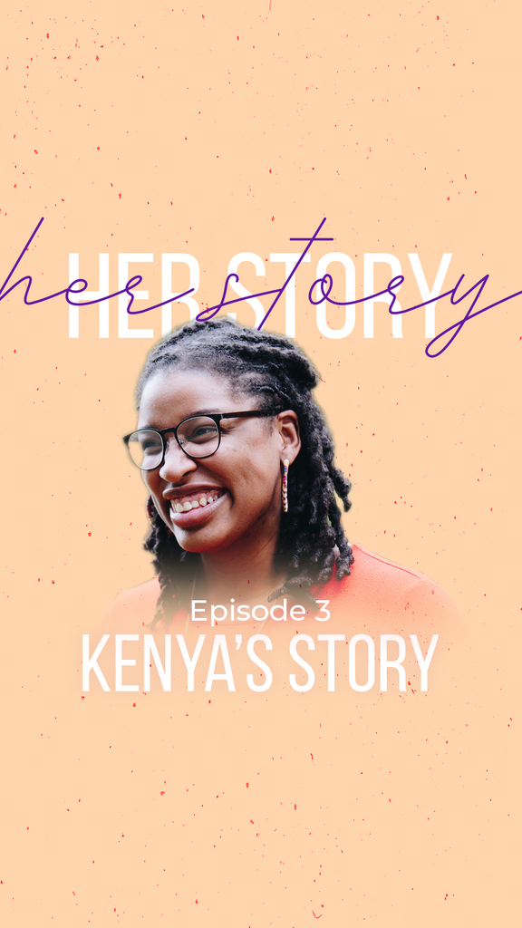 Her Story - Ep. 3 Kenya's Story