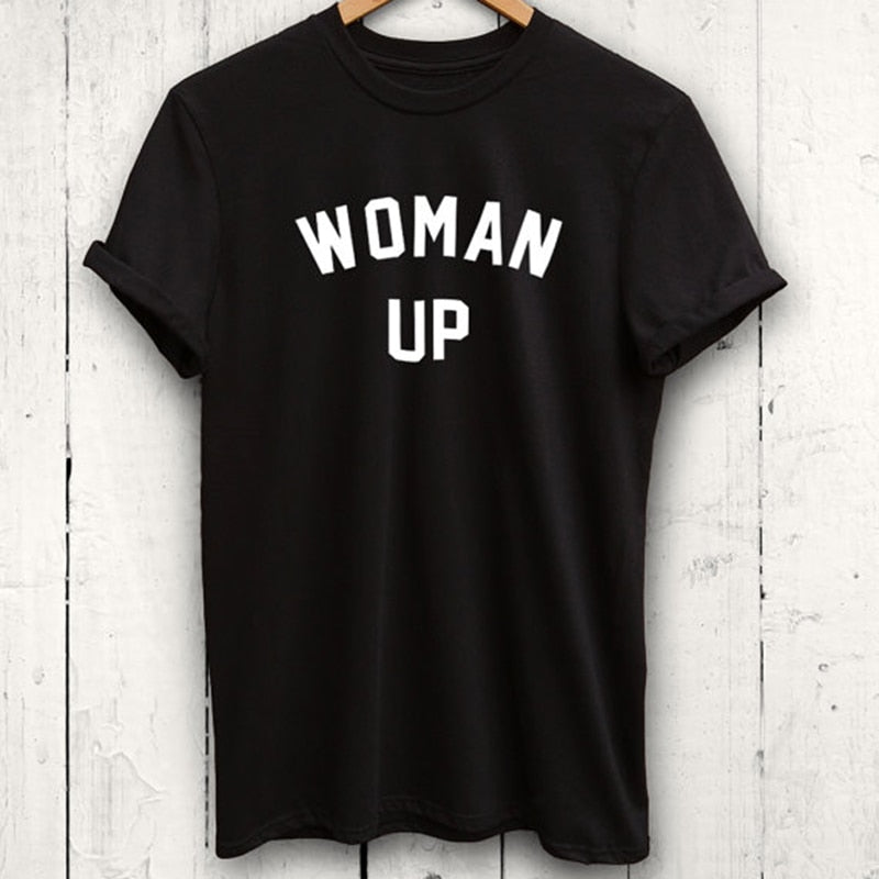 Woman Up T Shirt Feminist