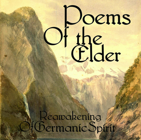 "Poems of the Elder ""Reawakening of Germanic Spirit"" (CD)"