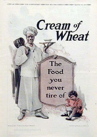 "3-10 Advertisement: ""Cream of Wheat – The food you never tire of"""