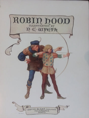 "Rare, beautifully framed title page for 1917 edition of ""Robin Hood"" illustrated by N. C. Wyeth"