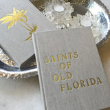 Saints of Old Florida Coffee Table Book