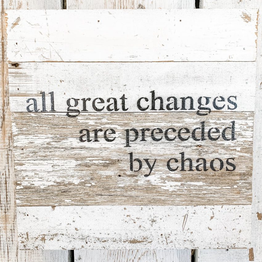 "Word Board ""...all great changes"" 10x10"""