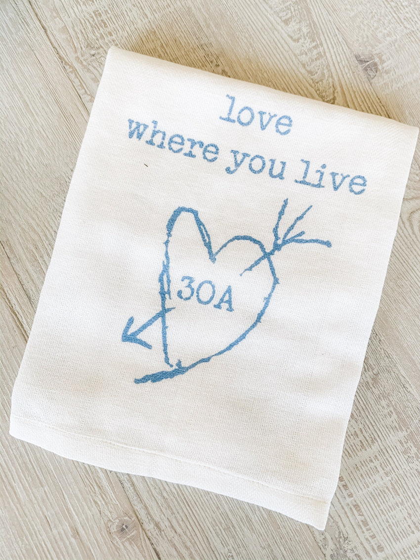 "Hand Towel ""Love where you live"" 30A"