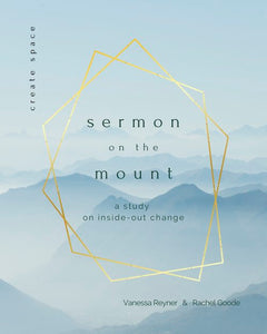 Sermon on the Mount - A Study on Inside Out Change