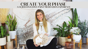 """Create Your Phase"" At-Home Art Kits, A Virtual Guided Intuitive Paint Meditation Experience."
