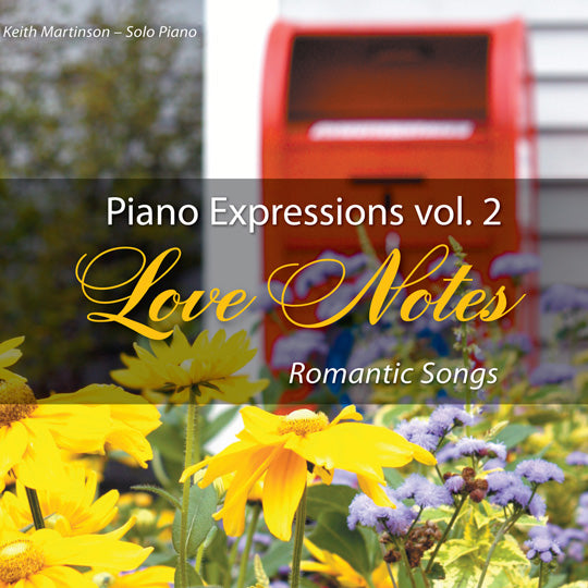 Love Notes (Romantic Songs) Piano Expressions Vol. 2 CD